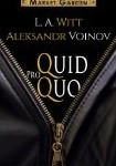 Quid Pro Quo by L.A. Witt and Aleksandr Voinov