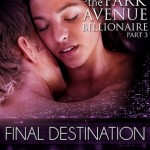Final Destination (Seduced by the Park Avenue Billionaire #3) by Nelle L'Amour