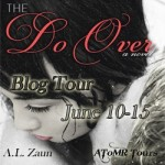 The Do Over by A.L. Zaun: Guest Post & Giveaway