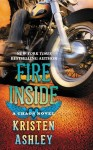 REVIEW and GIVEAWAY: FIRE INSIDE (A CHAOS NOVEL) by KRISTEN ASHLEY