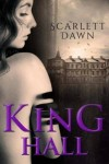 REVIEW: KING HALL by SCARLETT DAWN