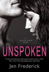 UNSPOKEN by JEN FREDERICK: COVER REVEAL, TEASER & GIVEAWAY
