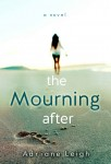REVIEW and GIVEAWAY: THE MOURNING AFTER by ADRIANE LEIGH