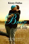 BLOG TOUR and GIVEAWAY: BREEZE OF LIFE by KIRSTY DALLAS
