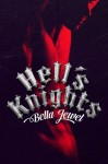 RELEASE EVENT: HELL'S KNIGHTS by BELLA JEWEL