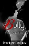 BLOG TOUR, EXCERPT and GIVEAWAY: BULLY by PENELOPE DOUGLAS