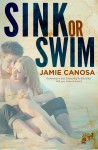 BLOG TOUR and GIVEAWAY: SINK OR SWIM by JAMIE CANOSA