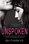 BLOG TOUR, REVIEW and GIVEAWAY: UNSPOKEN (WOODLANDS #2) by JEN FREDERICK