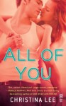 BLOG TOUR, REVIEW and GIVEAWAY: ALL OF YOU by CHRISTINA LEE