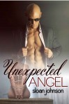 BOOK SPOTLIGHT: UNEXPECTED ANGEL (ISTHMUS ALLIANCE) by SLOAN JOHNSON