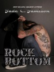 BLOG TOUR, EXCERPT and DELETED SCENE: ROCK BOTTOM by JADE C. JAMISON