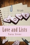 RELEASE DAY BLITZ and GIVEAWAY: LOVE AND LISTS (CHOCOHOLICS #1) by TARA SIVEC