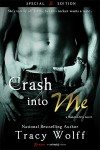 Launch Blitz: Crash Into Me by Tracy Wolff