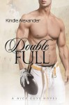 BLOG TOUR, REVIEW and GIVEAWAY: DOUBLE FULL by KINDLE ALEXANDER