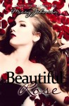 RELEASE BLITZ and GIVEAWAY: BEAUTIFUL ROSE (BEAUTIFUL ROSE #1) by MISSY JOHNSON