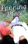 RELEASE DAY BLAST, TEASER and GIVEAWAY: RUNNING IN PLACE (MENDING HEARTS #2) by L.B. SIMMONS