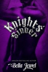 RELEASE DAY BLITZ, EXCERPT and GIVEAWAY: KNIGHTS' SINNER (MC SINNERS #3) by BELLA JEWEL
