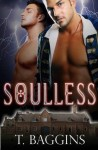 BLOG TOUR, EXCERPT and GIVEAWAY:  SOULLESS by  T. BAGGINS