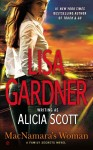 PRINT COPY GIVEAWAY: MACNAMARA'S WOMAN by LISA GARDNER writing as ALICIA SCOTT