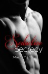 COVER REVEAL: SEDUCTIVE SECRECY (SHADOWS SERIES #2) by MARNI MANN