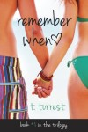 BLOG TOUR and EXCERPT: REMEMBER WHEN and REMEMBER WHEN 2 by T. TORREST **GIVEAWAY**