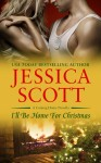 LAUNCH DAY BLITZ: I'LL BE HOME FOR CHRISTMAS (A COMING HOME NOVELLA) by JESSICA SCOTT