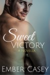 BOOK BLITZ, EXCERPT and GIVEAWAY: SWEET VICTORY (HIS WICKED GAMES #2.5) by EMBER CASEY