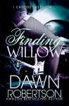 FINDING WILLOW by DAWN ROBERTSON ~ RELEASE DAY BLITZ