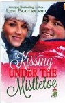 BOOK BLITZ and GIVEAWAY: KISSING UNDER THE MISTLETOE by LEXI BUCHANAN