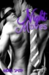 BLOG TOUR, REVIEW and GIVEAWAY ~ NIGHT MOVES (G-MAN, #3) by ANDREA SMITH
