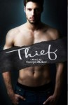 BLOG TOUR and GIVEAWAY: THIEF (LOVE ME WITH LIES #3) by TARRYN FISHER