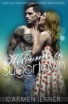 RELEASE WEEK PROMO and GIVEAWAY: WELCOME TO SUGARTOWN by CARMEN JENNER