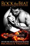 BLOG TOUR, REVIEW, EXCERPT and GIVEAWAY: ROCK THE BEAT (BLACK FALCON #3) by MICHELLE A. VALENTINE