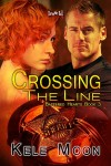 BLOG TOUR, EXCERPT and GIVEAWAY: CROSSING THE LINE (BATTERED HEARTS #3) by KELE MOON
