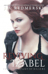 RELEASE EVENT and GIVEAWAY: REVIVING IZABEL (IN THE COMPANY OF KILLERS #2) by J.A. REDMERSKI