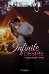 INFINITE DESIRE (SAVANNAH SERIES #4) by DANIELLE JAMIE – BLOG TOUR, EXCERPT and GIVEAWAY