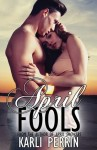 APRIL FOOLS (APRIL, #2) by KARLI PERRIN – BLOG TOUR and REVIEW