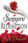 SEMPRE: REDEMPTION by J.M. DARHOWER – BLOG TOUR, REVIEW and EXCERPT