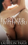 COVER REVEAL and GIVEAWAY: FOREVER WITH YOU (FIXED #3) by LAURELIN PAIGE