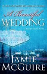 Book Review – A Beautiful Wedding (A Beautiful Disaster Novella) by Jamie McGuire