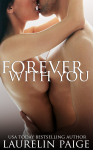 Release Blitz: Forever with You (Fixed #3) by Laurelin Paige**Giveaway**