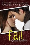 Release Day Event – Fall (A Seaside Series Novel #4) by Rachel Van Dyken