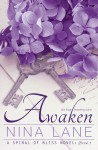 Blog Tour: Awaken (Spiral of Bliss #3) by Nina Lane **Giveaway**