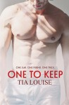 Release Day Launch – One to Keep by Tia Louise**Giveaway**