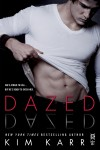 COVER REVEAL and EXCERPT: DAZED (CONNECTIONS #2.5) by KIM KARR