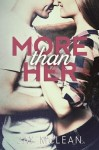 Review and Giveaway ~ More Than Her by Jay McLean
