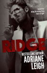 Cover Reveal and Excerpt – Ridge (Wild #2) by Adriane Leigh