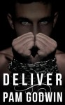 DELIVER by PAM GODWIN – RELEASE DAY BLITZ and GIVEAWAY