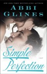 SIMPLE PERFECTION by Abbi Glines – SIGNED Paperback Giveaway