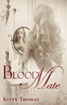 Review: Blood Mate by Kitty Thomas